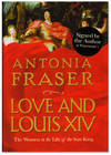 image of Love and Louis XIV: The Women in the Life of the Sun King.