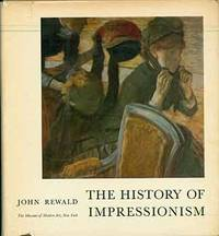 image of The History of Impressionism: Rev. and enlarged ed. (Signed by Peter Selz)