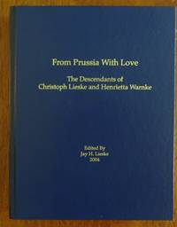 image of From Prussia With Love: The Descendants of Christoph Lieske and Henrietta Warnke