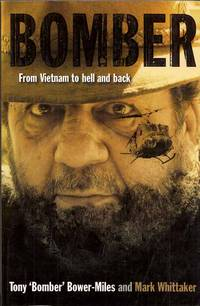 Bomber. From Vietnam to Hell and Back.