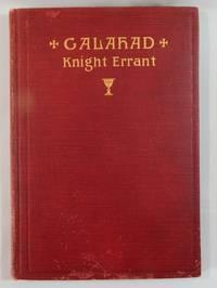 Galahad, Knight Errant