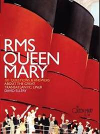 image of RMS QUEEN MARY: 101 Questions and Answers About the Great Transatlantic Liner