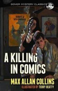 A Killing in Comics (Dover Mystery Classics) by Max Allan Collins - 2015-10-21