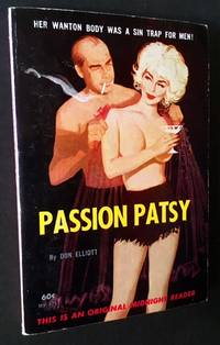 Passion Patsy by Don Elliott - Paperback - First Edition - 1963 - from Appledore Books, ABAA and Biblio.co.uk