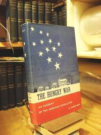 The Hungry War: An Account of the American Revolution