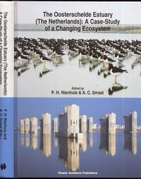The Oosterschelde Estuary (The Netherlands). A Case-Study of a Changing Ecosystem