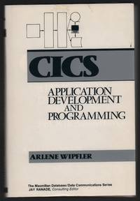 Customer Information Control System: Applications, Development and Programming