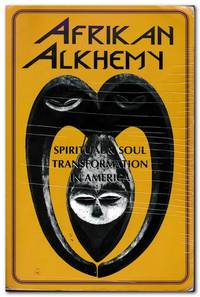 image of African Alkhemy Spiritual and Soul Transformation in America