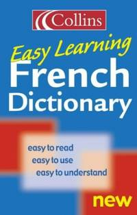 Collins Easy Learning French Dictionary (Collins Easy Learning French)