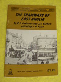 The Tramways of East Anglia
