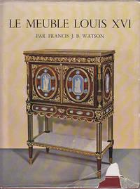 image of Le Meuble Louis XVI - L'Art Francais Collection Dirigee Par Georges Wildenstein De L'Institut