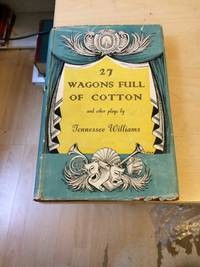 image of 27 Wagons Full of Cotton And Other One-Act Plays