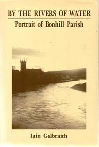 By the Rivers of Water: Bonhill : Portrait of Parish