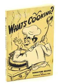What's Cooking?  Signature Recipes By the Vancouver, B.C. Kiwassa Club [Cookbook / Cook Book]