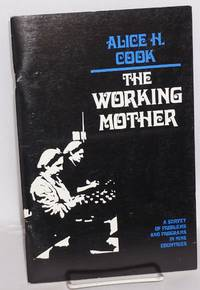 The working mother: a survey of problems and programs in nine countries