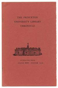 Princeton: Princeton University Library Chronicle, 1974. Softcover. First separate edition, printed ...