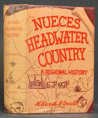image of Nueces Headwater Country: A Regional History (SIGNED)