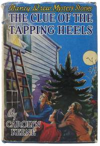The CLUE Of The TAPPING HEELS.  Nancy Drew Mystery Stories #16