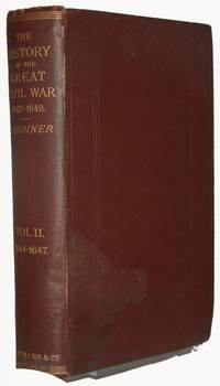 History Of The Great Civil War. 1642-1649. Volume II. 1644-1647