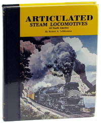 Articulated Steam Locomotives of North America Volume One