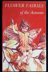 image of Flower Fairies of the Autumn with the nuts and berries they bring; poems and pictures by Cicely Mary Barker