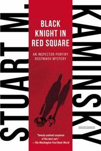image of Black Knight in Red Square : An Inspector Porfiry Rostnikov Mystery