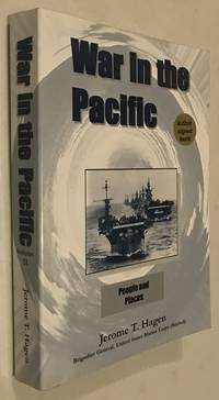 War In the Pacific: People and Places, Vol. 2 by Jerome Hagen - Paperback - Signed First Edition - 2005-01-01 - from Once Upon A Time and Biblio.com