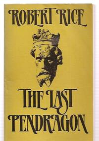 image of THE LAST PENDRAGON: A NOVEL
