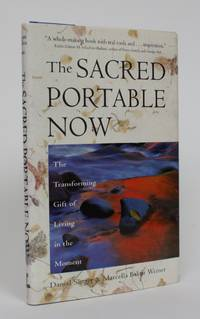 image of The Sacred Portable Now: The Transforming Gift of Living in the Moment