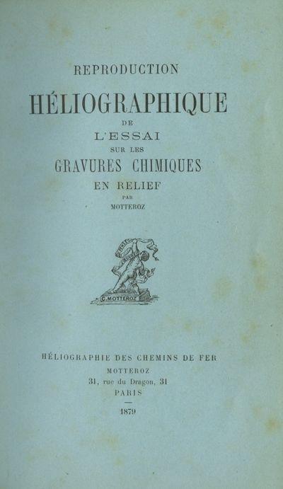 Paris: Héliographique des Chemins de Fer, Motteroz, 1879. Second edition. 12mo., , 79 pp., 2 b&w ...