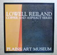 Lowell Reiland. Copper and Asphalt Series: 1977-87.
