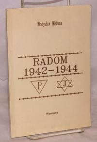 image of Radom 1942-1944 Skazanym na zaglade