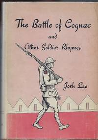 THE BATTLE OF COGNAC AND OTHER SOLDIER RHYMES