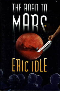 THE ROAD TO MARS:  A Post-Modem Novel.