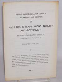 image of Workshop and Institute on Race Bias in Trade Unions, Industry and Government