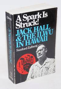 A spark is struck! Jack Hall and the ILWU in Hawaii