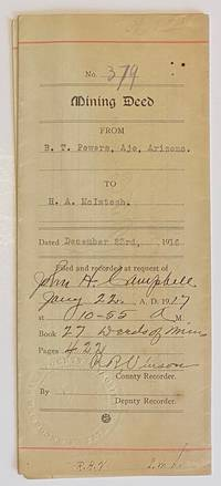 image of Mining Deed. From B.T. Powers, Ajo, Arizona. To H.A. McIntosh. Dated December 23rd, 1916
