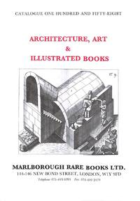 Catalogue 158 /1994 : Architecture, Art and Illustrated Books Incl.  Costume, Festival, Emblem and View Books, Fine and Applied Arts,  Catalogues, Guides and Tours, Garden Design, Horticulture, Antiquities,  Archaeology.