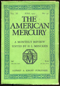 The American Mercury, a Monthly Review Vol XI, No. 42
