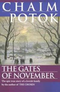 The Gates of November by Chaim Potok - 1997-03-04 - from Books Express and Biblio.com