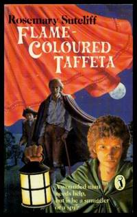 FLAME COLOURED TAFFETA by  Rosemary Sutcliff - Paperback - First Paperback Printing - 1989 - from W. Fraser Sandercombe and Biblio.com