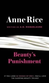 Beauty's Punishment: A Novel (A Sleeping Beauty Novel)
