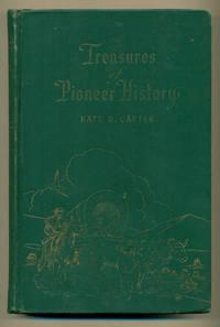 Treasures of Pioneer History Volume One