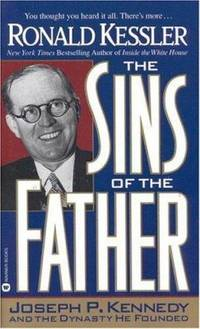 image of The Sins of the Father : Joseph P. Kennedy and the Dynasty He Founded