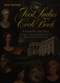 """image of The First Ladies Cook Book: Favorite Recipes of All the Presidents of the United States (signed by First Lady Patricia """"Pat"""" Nixon)"""