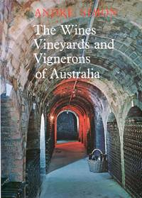 image of The Wines, Vineyards and Vignerons of Australia (Signed By Author)