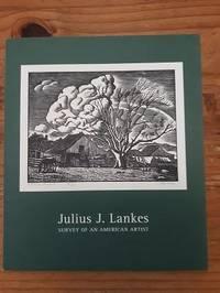 Julius J. Lankes : Survey of an American Artist