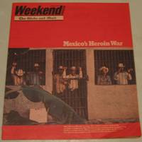 Weekend Magazine:  August 13, 1977  (vol. 27 # 33)  - The Selling of Eskimo Art; The New Treasure of the Sierra Madre (Mexico's Heroin War); A Fish Story (Al Meneely); A Hole in the Wall; Plus
