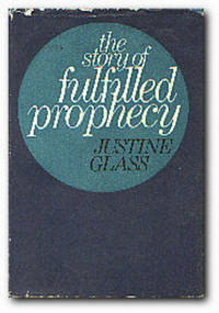 The Story Of Fulfilled Prophecy