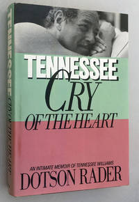 image of Tennessee: Cry of the Heart (An Intimate Memoir of Tennessee Williams)